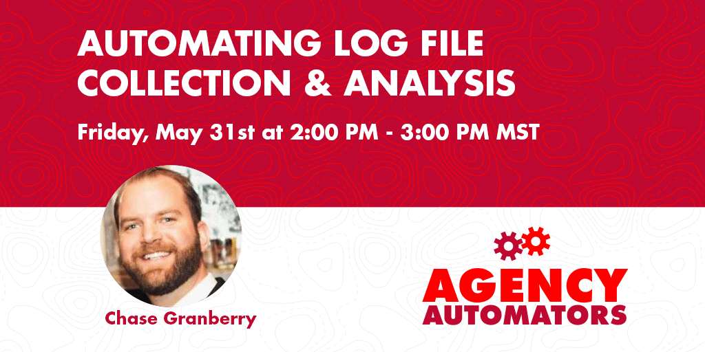 Chase Granberry: Automating Log File Analysis