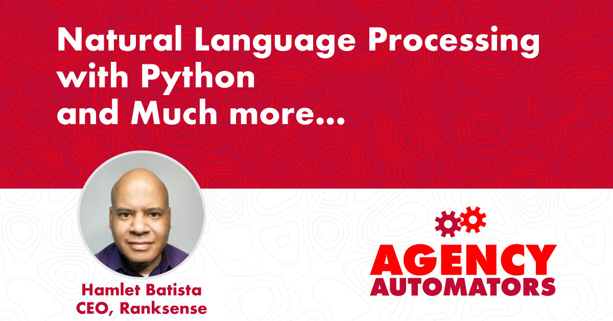 Hamlet Batista, CEO, RankSense An Intro to NLP with Python for SEOs